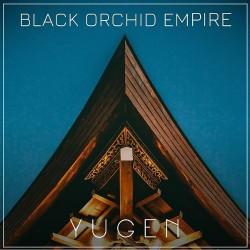 Black Orchid Empire - Yugen - CD