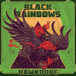 Black Rainbows - Hawkdope - LP COLOURED