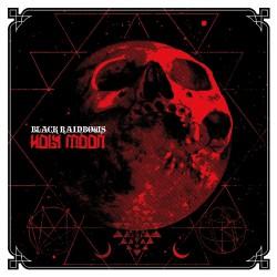 Black Rainbows - Holy Moon - LP
