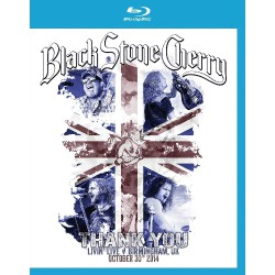 Black Stone Cherry - Thank You - Livin' Live - BLU-RAY