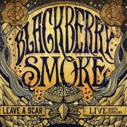 Blackberry Smoke - Leave A Scar Live North Carolina - DOUBLE LP Gatefold