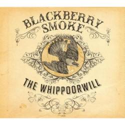 Blackberry Smoke - The Whippoorwill - CD DIGIPAK