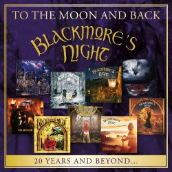 Blackmore's Night - To The Moon And Back - 20 Years And Beyond - DOUBLE CD