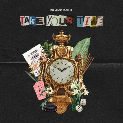 Blakk Soul - Take Your Time - LP