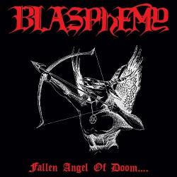 Blasphemy - Fallen Angel Of Doom... - LP