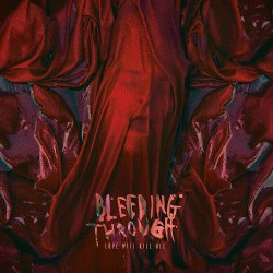 Bleeding Through - Love Will Kill All - CD