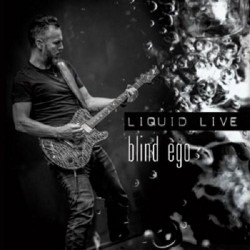 Blind Ego - Liquid Live - CD + DVD