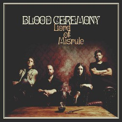 Blood Ceremony - Lord Of Misrule - LP