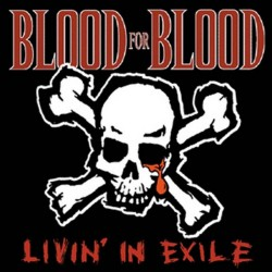 "Blood For Blood - Livin' in Exile - 10"" coloured vinyl"