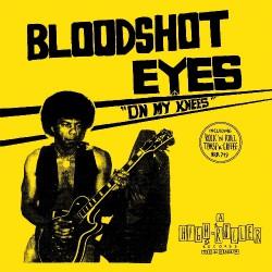 Bloodshot Eyes - On My Knees - CD SLIPCASE