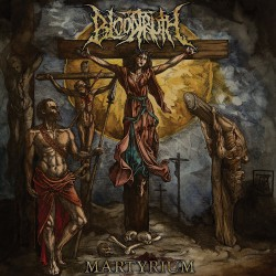 Bloodtruth - Martyrium - LP COLOURED