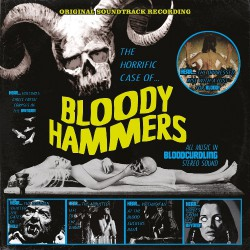 Bloody Hammers - The Horrific Case Of Bloody Hammers - LP
