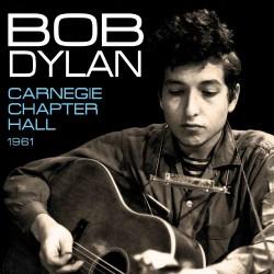 Bob Dylan - Carnegie Chapter Hall 1961 - DOUBLE LP Gatefold