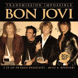 Bon Jovi - Transmission Impossible - 3CD