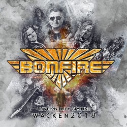 Bonfire - Live On Holy Ground - Wacken 2018 - CD