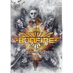 Bonfire - Live On Holy Ground - Wacken 2018 - DVD