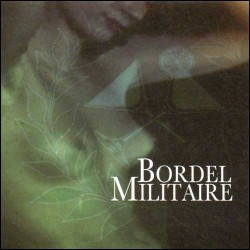 Bordel Militaire - Bordel Militaire - CD DIGISLEEVE