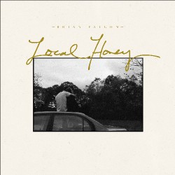 Brian Fallon - Local Honey - LP