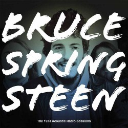 Bruce Springsteen - The 1973 Acoustic Radio Sessions - DOUBLE LP Gatefold