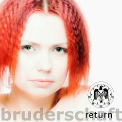 Bruderschaft - Return - CD