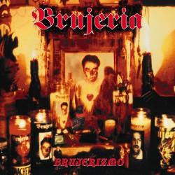 Brujeria - Brujerizmo - CD DIGIPAK
