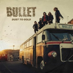 Bullet - Dust To Gold - DOUBLE LP GATEFOLD COLOURED + CD