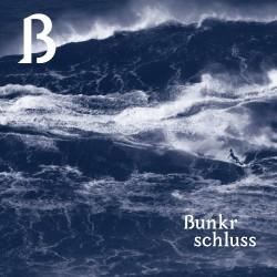 Bunkr - Schluss - LP
