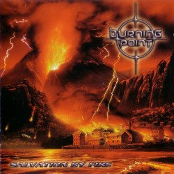 Burning Point - Salvation By Fire - CD