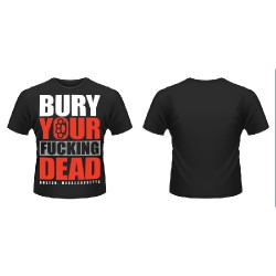 Bury Your Dead - Bury Your Fucking Dead - T-shirt (Men)