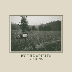 By The Spirits - Visions - CD DIGIPAK