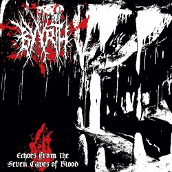 Byyrth - Echoes From The Seven Caves Of Blood - LP Gatefold