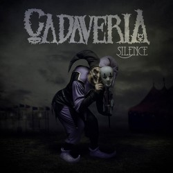 Cadaveria - Silence - CD DIGIPAK