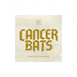 Cancer Bats - Dead Set on Living - CD + DVD