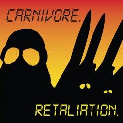 Carnivore - Retaliation - DOUBLE LP GATEFOLD COLOURED