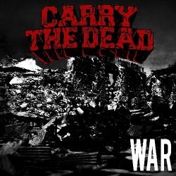 Carry The Dead - War - CD