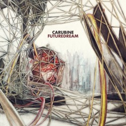 Carubine - Futuredream - CD DIGIPAK