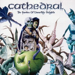 Cathedral - The Garden of Unearthly Delights - CD DIGIPAK