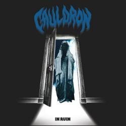 Cauldron - In Ruin - CD