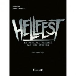 Cédric Sire et Isabelle Marcelly - Hellfest - Le festival raconté par les groupes - BOOK