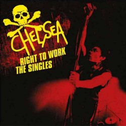 Chelsea - Right To Work - The Singles - CD DIGIPAK