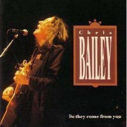 Chris Bailey - Do they come from you - CD EP