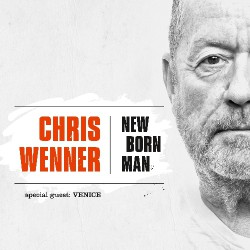 Chris Wenner - New Born Man - CD DIGIPAK