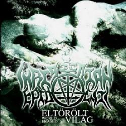 Christian Epidemic - Eltörölt Vilàg - DOUBLE CD