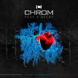 Chrom - Peak And Decay - CD