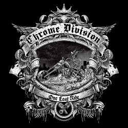 Chrome Division - One Last Ride - CD