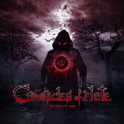 Chronicles Of Hate - The Birth Of Hate - CD
