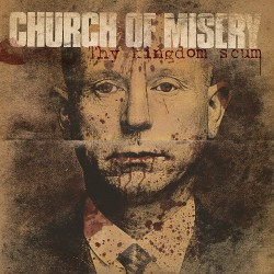 Church Of Misery - Thy Kingdom Scum - DOUBLE LP GATEFOLD COLOURED
