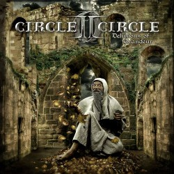 Circle II Circle - Delusions Of Grandeur LTD Edition - CD DIGIPAK