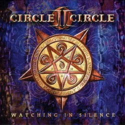 Circle II Circle - Watching In Silence LTD Edition - CD DIGIBOOK