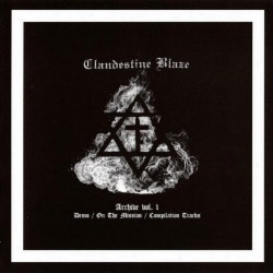 Clandestine Blaze - Archive Vol.1 - LP